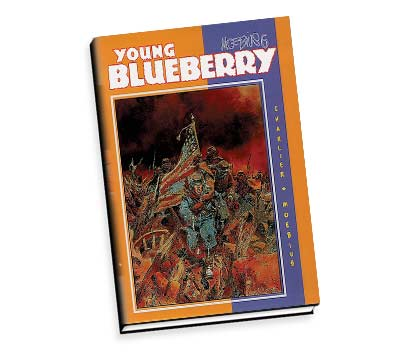 MOEBIUS 6: YOUNG BLUEBERRY Ltd. Book by Charlier