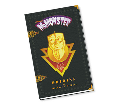 MR.MONSTER Limited Hardcover Bookby Michael T. Gilbert