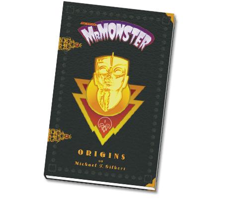 MR. MONSTER Trade Paperback by Michael T. Gilbert