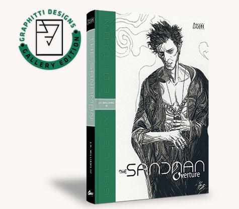 THE SANDMAN: OVERTURE-J.H. WILLIAMS III Gallery Edition • Regular Edition
