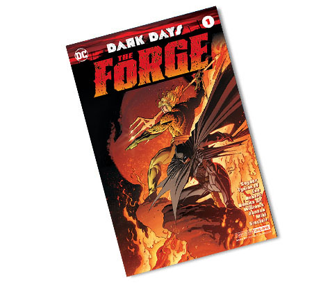 DARK DAYS: THE FORGE-2017 DC CONVENTION EXCLUSIVE VARIANT COMIC